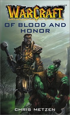Warcraft of blood and honor, Warcraft, of blood and honor, ofbloodandhonor